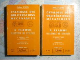 Catalogue Des Oblitérations Mécaniques  à Flamme Illustrée Ou Stylisée 3-e édition 1971 Tomes I Et II - Cataloghi