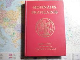 Catalogue Monnaies Françaises 1789-1977 Victor Gadoury 3-e édition - Matériel