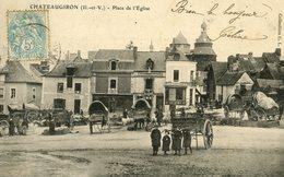 35 CHATEAUGIRON Place De L'église TB Animation 1905 - Châteaugiron