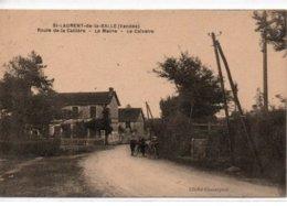 St-Laurent -de-la-Salle-Route De La Caillère-la Mairie-le Calvaire - Autres Communes