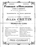 MOREZ (Jura) - Catalogue De La Fabrique D'Horlogerie Jules CRETIN - 8 Pages. Format : 27 X 22 Cm. Bon état. 2 Scan - France