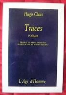 Hugo Claus : Traces – Choix De Poèmes 1948-1985 - Autres
