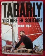 Tabarly Victoire En Solitaire Atlantique 1964 - Livres, BD, Revues