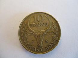 Madagascar: 10 Francs 1971 - Madagascar