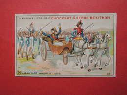 CHROMO. Guérin-Boutron. Grands Capitaines.  MASSENA. Commandant  WAGRAM. 1809 - Non Classificati