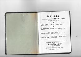 Manuel Des Projecteurs Heurtier - Filmprojectoren