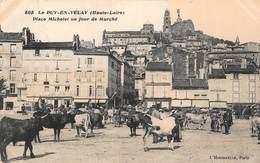 CPA Le PUY-EN-VELAY ( Haute-Loire ) Place Michelet Un Jour De Marché - Le Puy En Velay