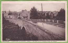CPSM VARENNES Sur Allier Un Pont Sur Le Valençon Pont Du Fragne 03 Allier Format CPA - Autres Communes
