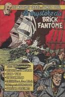 Les Histoires Vraies De L'oncle Paul Le Brick Fantôme Charlier Paape Graton Attanasio Tacq Joly Spirou - Boeken, Tijdschriften, Stripverhalen