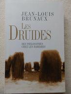 LES DRUIDES DES PHILOSOPHES CHEZ LES BARBARES EDT 2006  TRÈS BON ÉTAT - Religion