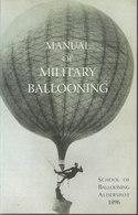 Manual Of Military Ballooning ~ School Of Ballooning, Aldershot 1896 // ? - Brits Leger