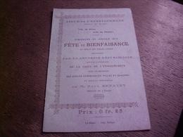 LE BLANC - 36 - INDRE - LIGUE DE L'ENSEIGNEMENT - CERCLE DU BLANC - FETE  BIENFAISANCE ECOLES LAIQUES - 1910 - PROGRAME - Programmes