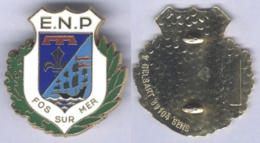 Insigne De L'Ecole Nationale De Police De Fos Sur Mer - Police & Gendarmerie