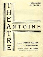 """RARE 1943 2° GUERRE MONDIALE  THÉÂTRE ANTOINE  Direction Marcel Paston """"La Fessée"""" B.E.VOIR SCANS - Programma's"""