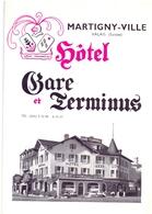 Brochure Dépliant Faltblatt Toerisme Tourisme - Hotel Gare Et Terminus - Martigny Ville - Valais Suisse - Tourism Brochures