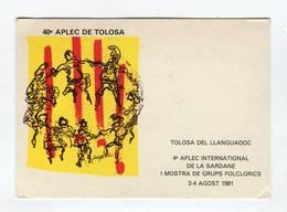 C.P °_ Folklore-Grups Folclorica-40ème APLEC De La Sardane-Toulouse-1991 - Danses