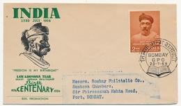 INDE - Enveloppe FDC - Late Lokmanya Tilak - Bombay 28/7/1956 - FDC