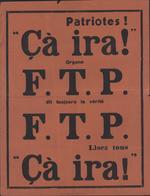 2nde Guerre Mondiale Affiche Rouge Patriotes ça Ira ! Organe FTP F.T.P. Toujours La Vérité Franc Tireur Partisan - Afiches