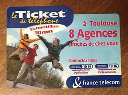 TOULOUSE 8 AGENCES FRANCE TELECOM TICKET TELEPHONE 30 MN SPÉCIMEN CARTE TÉLÉPHONIQUE PHONECARD PAS TELECARTE - FT