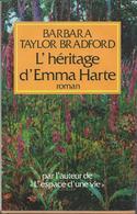 Barbara Tyalor - L'Héritage D'Emma Harte édit Pierre Belfond 1989 - Romantique