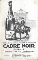 Buvard, Publicité Vin - Appellation Saumur Mousseux Cadre Noir, Compagnie Française Des Grands Vins - Papel Secante