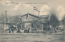 METZ - N° 162 - METZ EN 1870 - APRES LA REDITION - AMBULANCE IRLANDAISE AU JARDIN FABERT - Metz