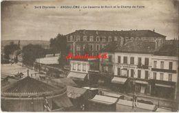 Angouleme - La Caserne St-Roch Et Le Champ De Foire - Angouleme