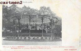 CAMBRAI KIOSQUE DU JARDIN PUBLIC 59 - Cambrai