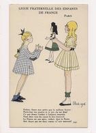LIGUE FRATERNELLE DES ENFANTS DE FRANCE - ALSACE - Illustrée OLIVE 1916 - Patriotique - - Otros Ilustradores