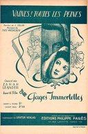 VAINES TOUTES LES PEINES - ZARAH LEANDER - 1939 - EXC ETAT PROCHE DU NEUF- DU FILM PAGES IMMORTELLES - - Compositeurs De Musique De Film