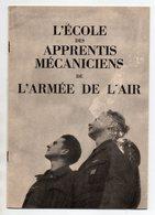 LIVRET - MILITARIA - ROCHEFORT - L'ECOLE DES APPRENTIS MECANICIENS DE L'ARMEE DE L'AIR - Livres, BD, Revues