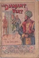 COLLECTION PRINTEMPS N° 7 LE DIAMANT VERT PAR G. De SAILLANS  IMPRIMERIE DE MONTSOURIS - 1901-1940