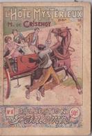 COLLECTION PRINTEMPS N° 8 L'HOTE MYSTERIEUX  IMPRIMERIE DE MONTSOURIS - 1901-1940