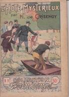 COLLECTION PRINTEMPS N° 9 L'HOTE MYSTERIEUX  IMPRIMERIE DE MONTSOURIS - 1901-1940
