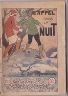 COLLECTION PRINTEMPS N° 13  L'APPEL DANS LA NUIT  IMPRIMERIE DE MONTSOURIS - 1901-1940