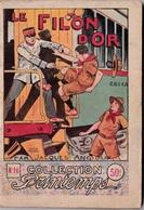 COLLECTION PRINTEMPS N° 16 LE FILON D'OR  IMPRIMERIE DE MONTSOURIS - 1901-1940