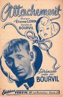 BOURVIL - ATTACHEMENT - 1946 - EXC ETAT - Musique & Instruments