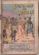COLLECTION PRINTEMPS N° 20 SOUS LA DENT DES REQUINS  IMPRIMERIE DE MONTSOURIS - 1901-1940