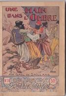 COLLECTION PRINTEMPS N° 26 UNE MAIN DANS L'OMBRE IMPRIMERIE DE MONTSOURIS - 1901-1940