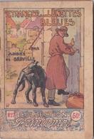 COLLECTION PRINTEMPS N° 27 L'ETRANGER AUX LUNETTES BLEUES  IMPRIMERIE DE MONTSOURIS - 1901-1940