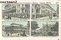 ROUBAIX EPISODES DE L'OCCUPATION ALLEMANDE (GUERRE 1914-18) ILLUSTRATEUR N°2 59 - Roubaix