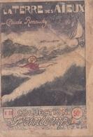 COLLECTION PRINTEMPS N° 28 LA TERRE DES AIEUX  IMPRIMERIE DE MONTSOURIS - 1901-1940