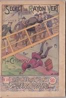 COLLECTION PRINTEMPS N° 31 LE SECRET DU RAYON VERT  IMPRIMERIE DE MONTSOURIS - 1901-1940