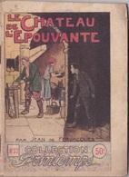 COLLECTION PRINTEMPS N° 37 LE CHATEAU DE L'EPOUVANTE   IMPRIMERIE DE MONTSOURIS - 1901-1940