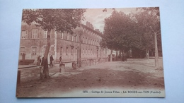 Carte Postale ( CC6 ) Ancienne De La Roche Sur Yon , Collége De Jeunes Filles - La Roche Sur Yon