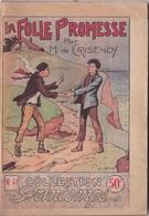 COLLECTION PRINTEMPS N° 41 LA FOLLE PROMESSE   IMPRIMERIE DE MONTSOURIS - 1901-1940
