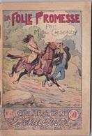 COLLECTION PRINTEMPS N° 42  LA FOLLE PROMESSE   IMPRIMERIE DE MONTSOURIS - 1901-1940