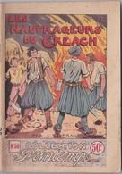 COLLECTION PRINTEMPS N° 49 LES NAUFRAGEURS DE CREACH  IMPRIMERIE DE MONTSOURIS - 1901-1940