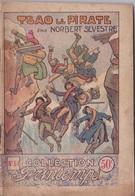 COLLECTION PRINTEMPS N° 51 TSAO LE PIRATE  IMPRIMERIE DE MONTSOURIS - 1901-1940