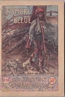 COLLECTION PRINTEMPS N° 56 L'OMBRE BLEUE IMPRIMERIE DE MONTSOURIS - 1901-1940